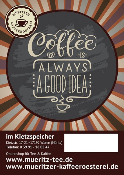 Kaffeegeschenk: Coffee is always a good idea